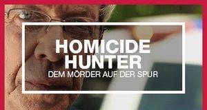 Homicide Hunter Dem Mörder auf der Spur